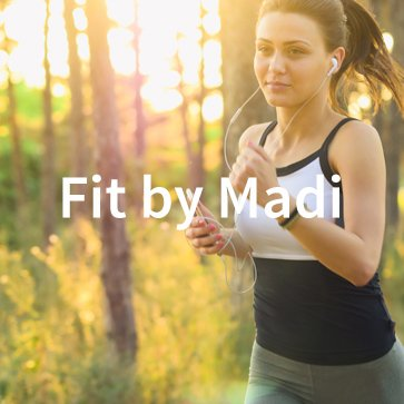 fit by madi